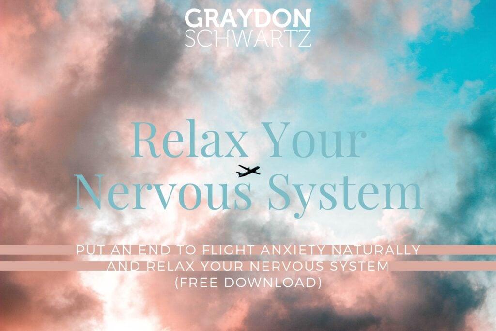 Acabe con la ansiedad por volar de forma natural y relaje su sistema nervioso (descarga gratuita)