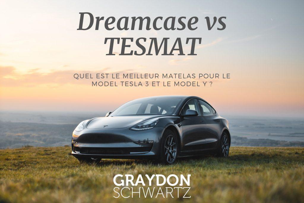Dreamcase vs TESMAT - Quel est le meilleur matelas pour le Model Tesla 3 et le Model Y ?