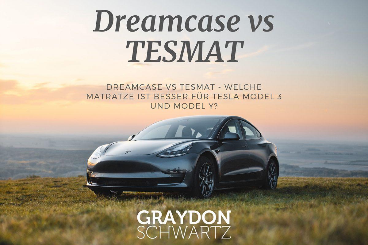 Dreamcase vs TESMAT - Welche Matratze ist besser für Tesla Model 3 und Model Y?