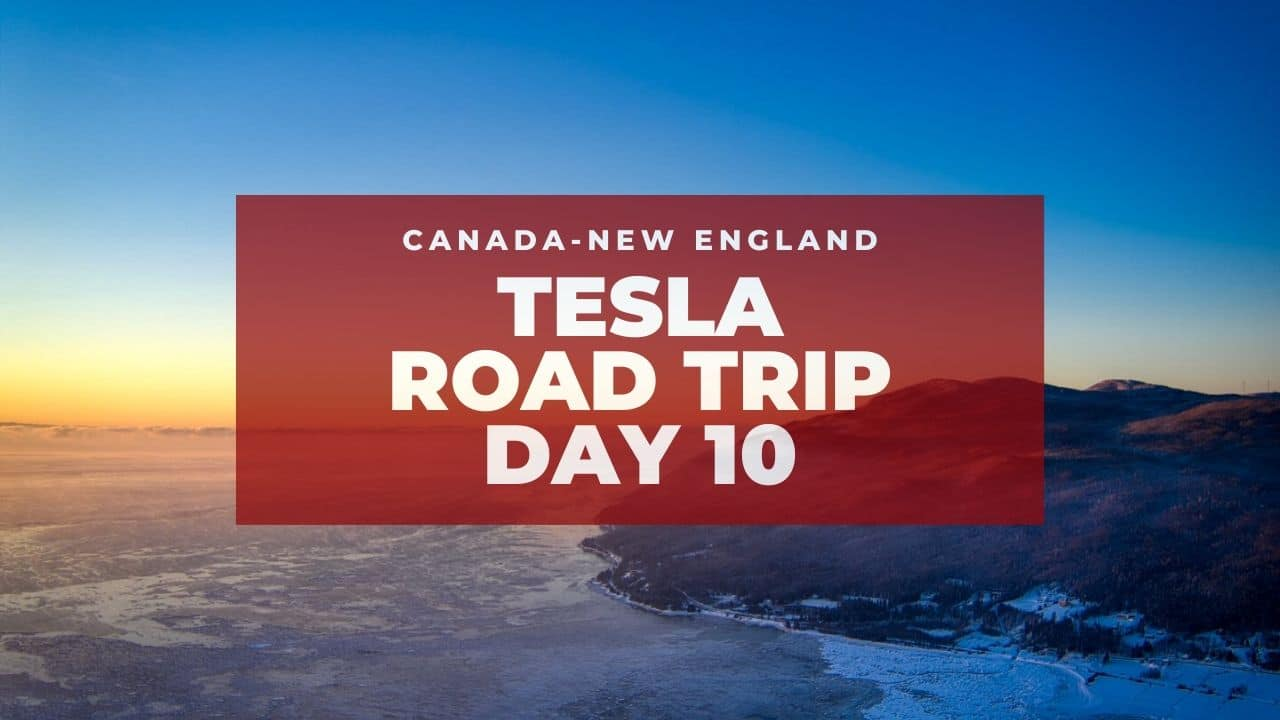 Tesla Canadian-New England Road Trip: More Quebec! – Day 10 1