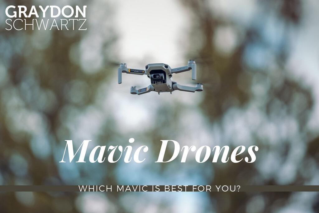 Mavic Mini vs Mavic 2 Pro vs Mavic Air 2: Which Mavic Is Best for You?