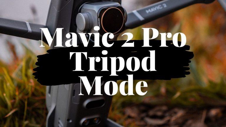 Does the Mavic 2 Pro Have Tripod Mode (T-Mode)? 1