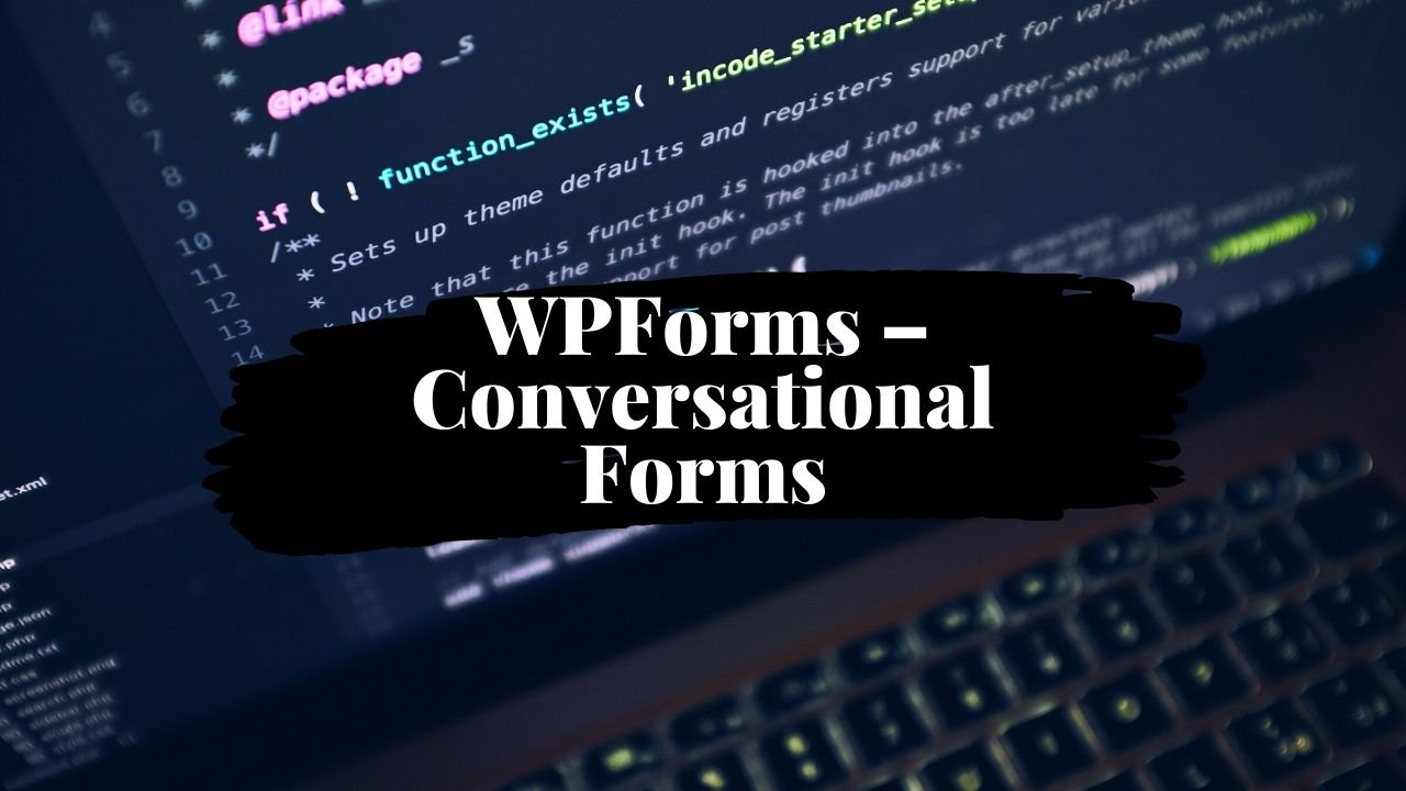 Ditching Boring Contact Pages With Conversational Forms by WPForms 1