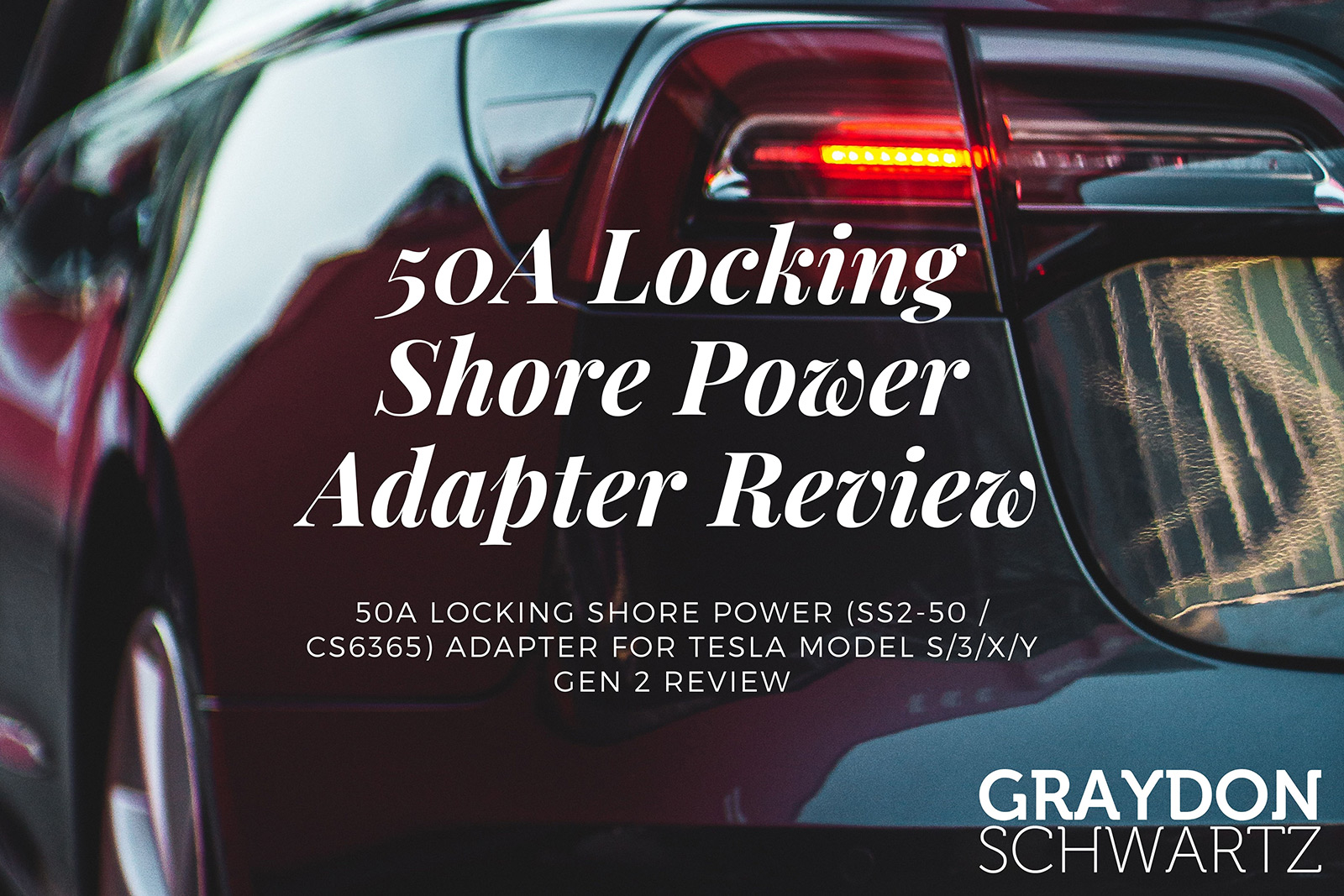Adaptateur de prise de quai à verrouillage 50A (SS2-50 / CS6365) pour Tesla Model S/3/X/Y Gen 2 Review