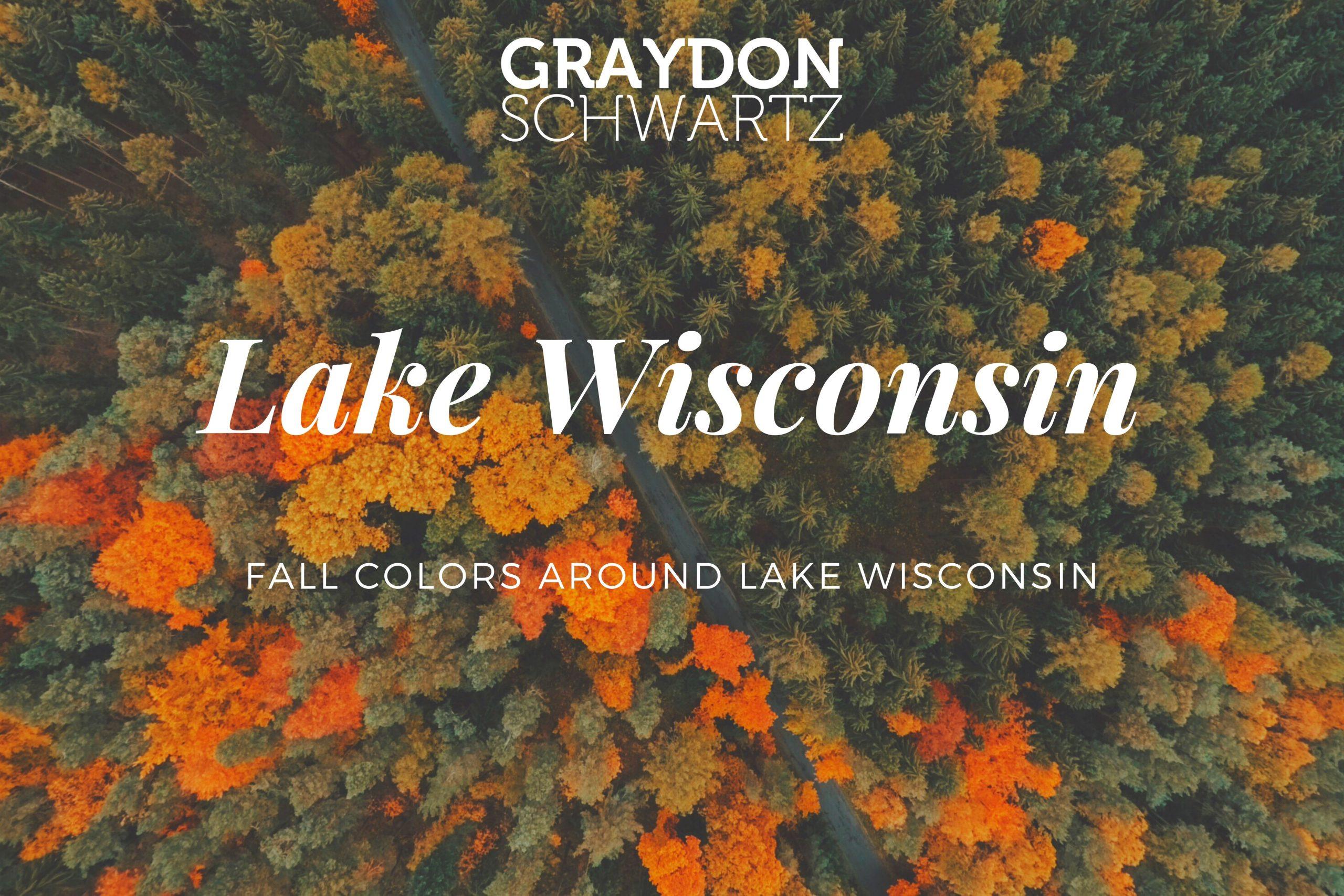 colores otoñales alrededor del lago wisconsin a escala | graydonschwartz.com