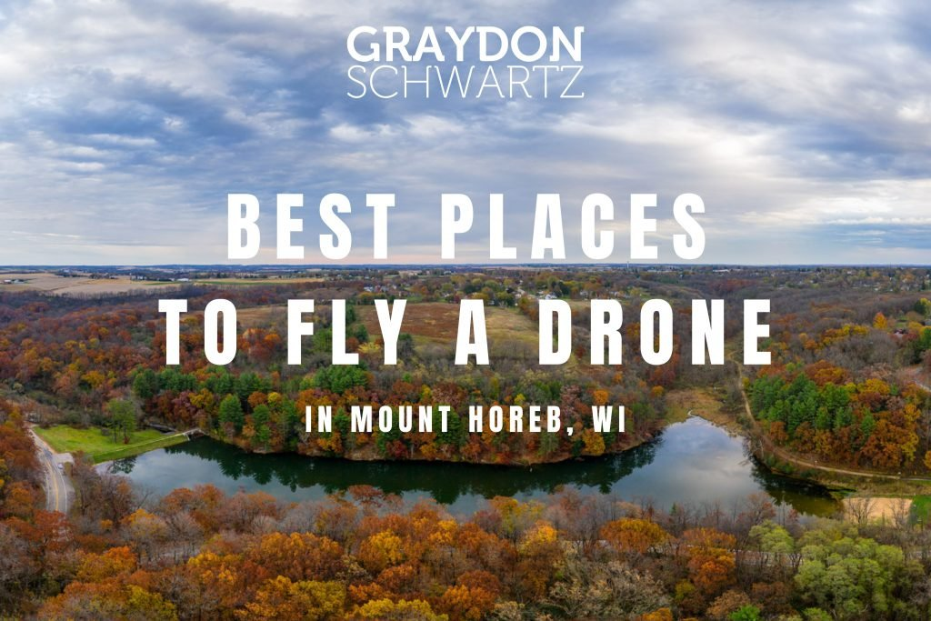 the 5 best places to fly a drone in mount horeb wisconsin | graydonschwartz.com