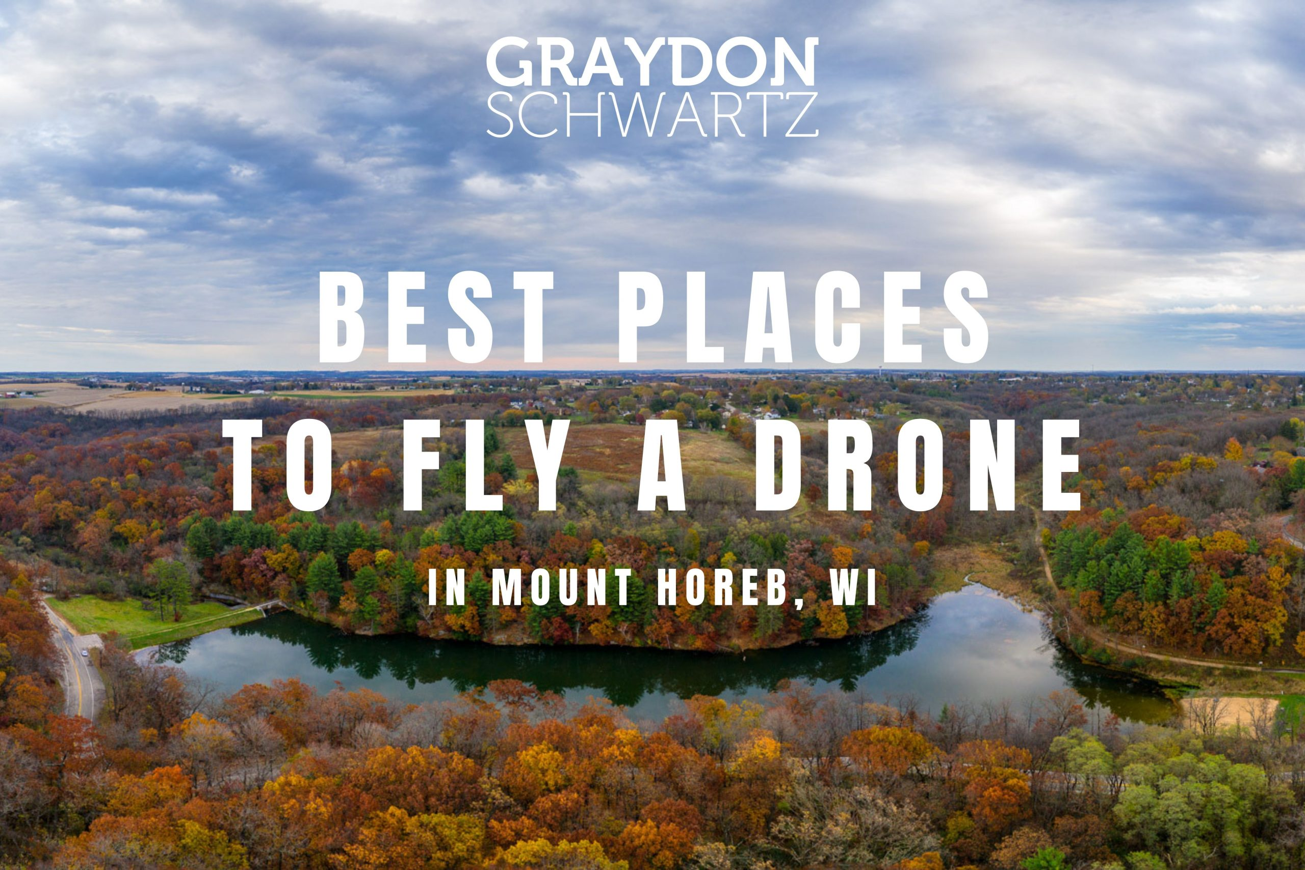 the 5 best places to fly a drone in mount horeb wisconsin scaled   graydonschwartz.com