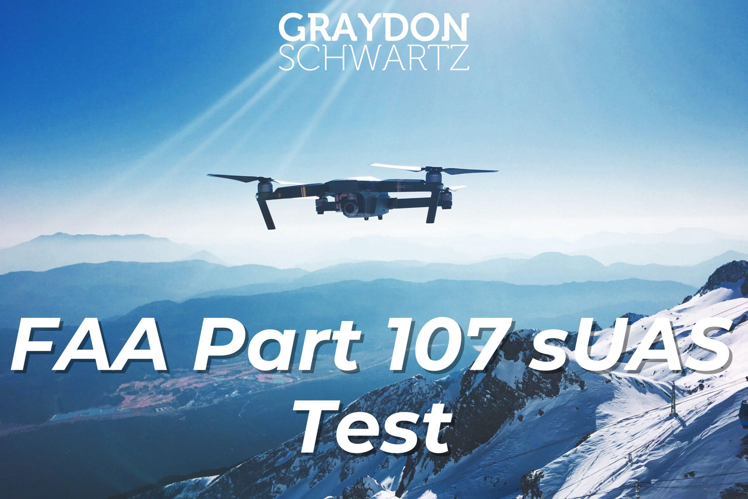 FAA Part 107 sUAS Test