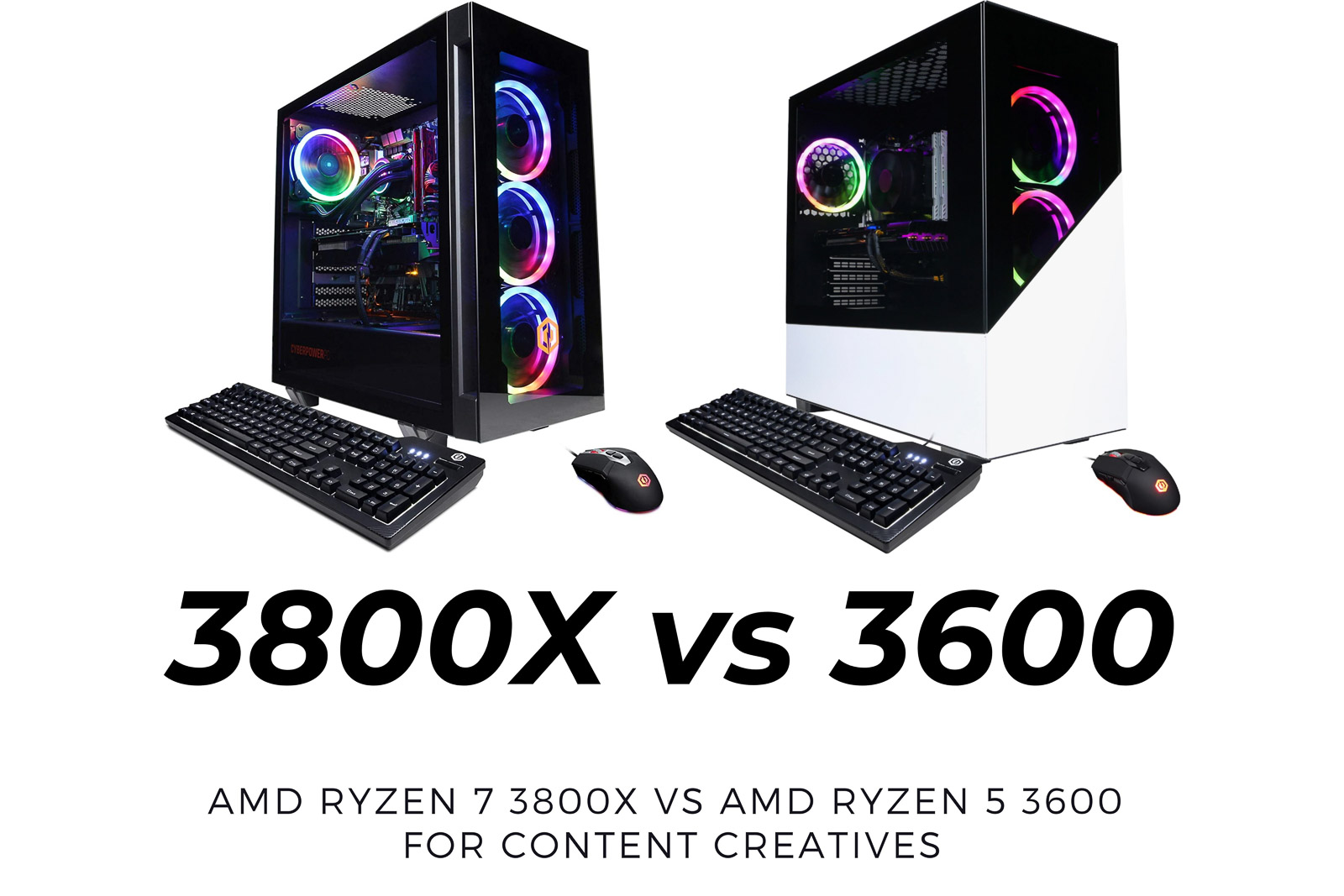 AMD Ryzen 7 3800X vs AMD Ryzen 5 3600 for Content Creatives