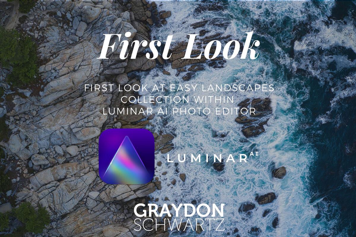 Primer vistazo a la colección Easy Landscapes del editor fotográfico Luminar AI