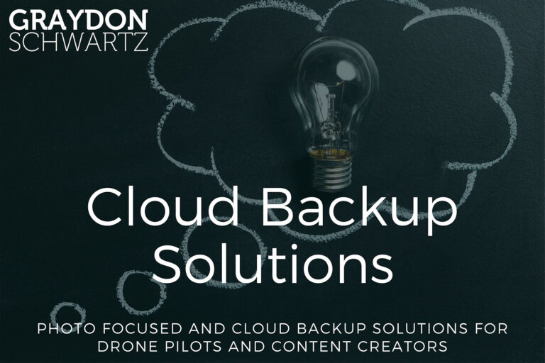 Photo Focused and Cloud Backup Solutions for Drone Pilots and Content Creators