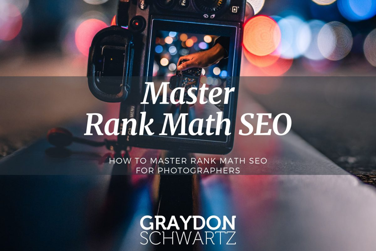 How To Master Rank Math SEO for Photographers