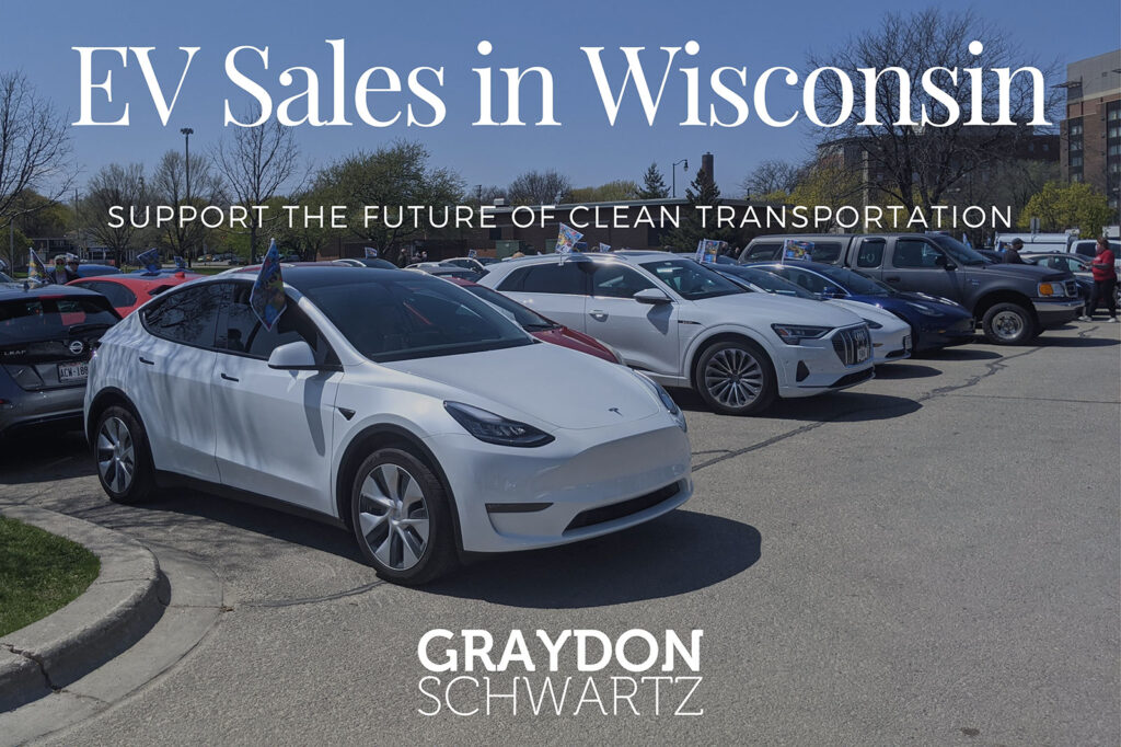 EV Sales in Wisconsin: Support the future of clean transportation