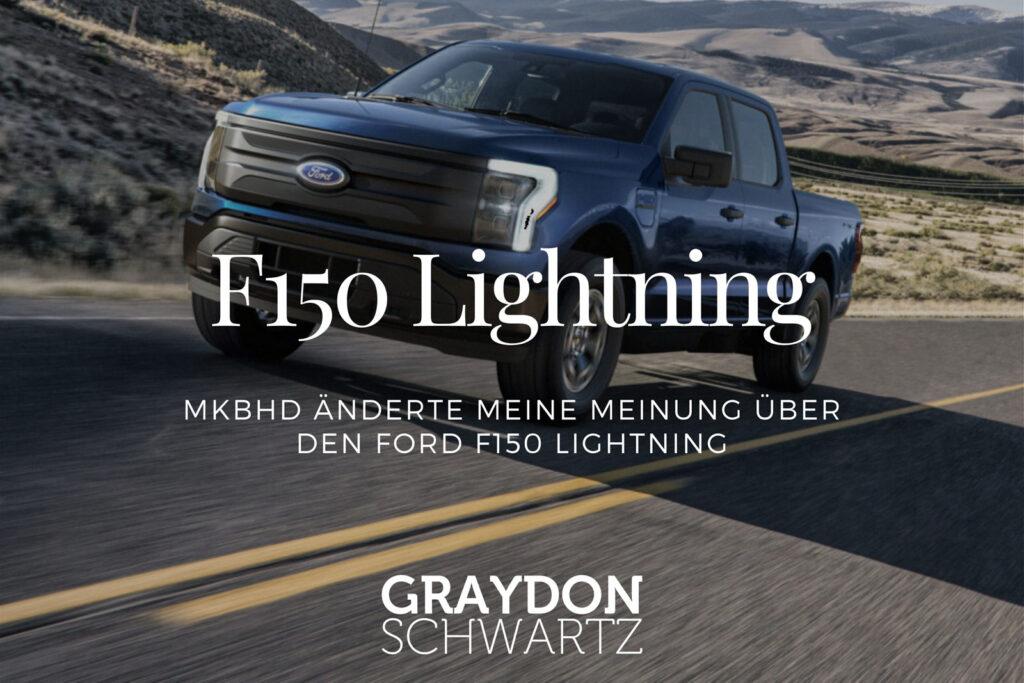 MKBHD änderte meine Meinung über den Ford F150 Lightning