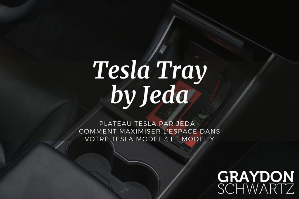 Tray Tesla par Jeda - Comment maximiser l'espace dans votre Tesla Model 3 et Model Y
