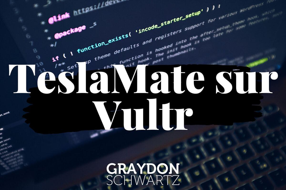 Essayez le TeslaMate auto-hébergé pour un centime dans une instance Vultr Cloud