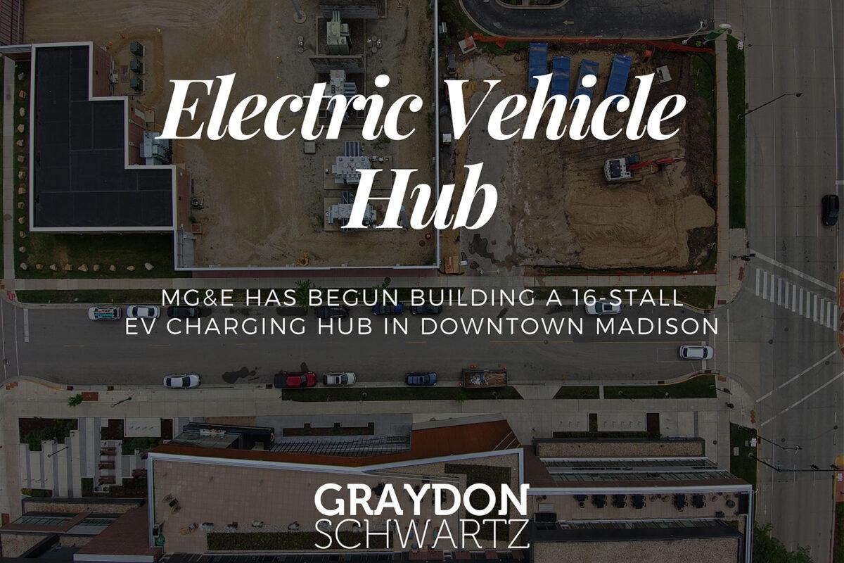 MG&E Has Begun Building a 16-Stall EV Charging Hub in Downtown Madison