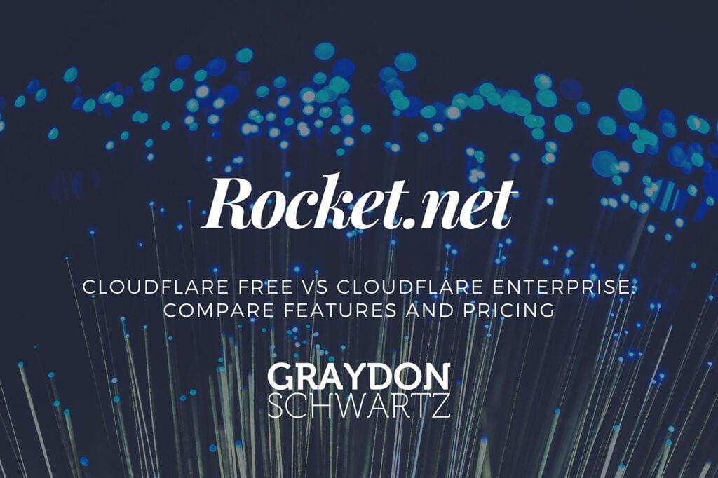 Cloudflare Free vs Cloudflare Enterprise : Comparer les caractéristiques et le prix