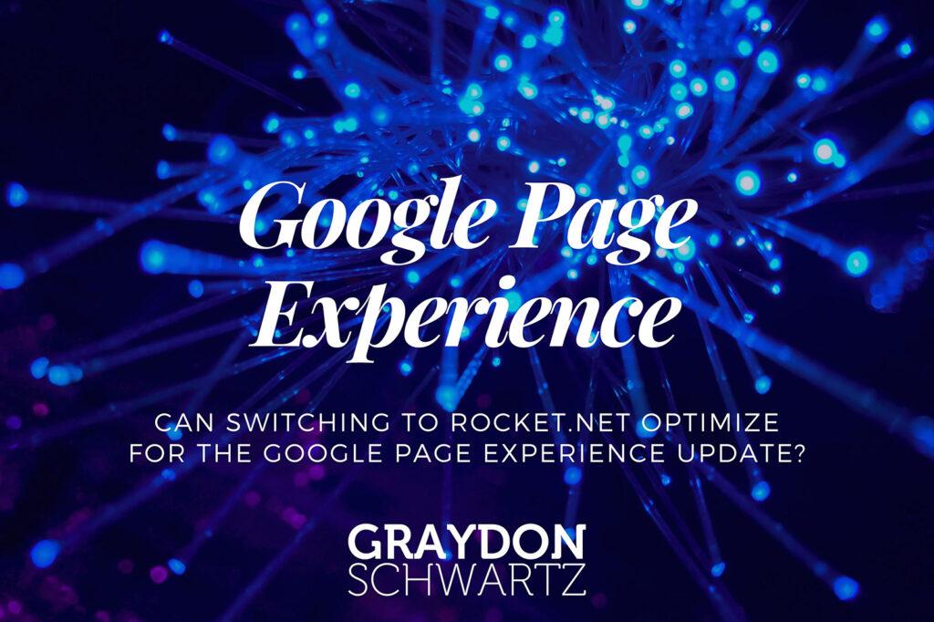 ¿Puede el cambio a Rocket.net optimizar la actualización de la experiencia de página de Google?