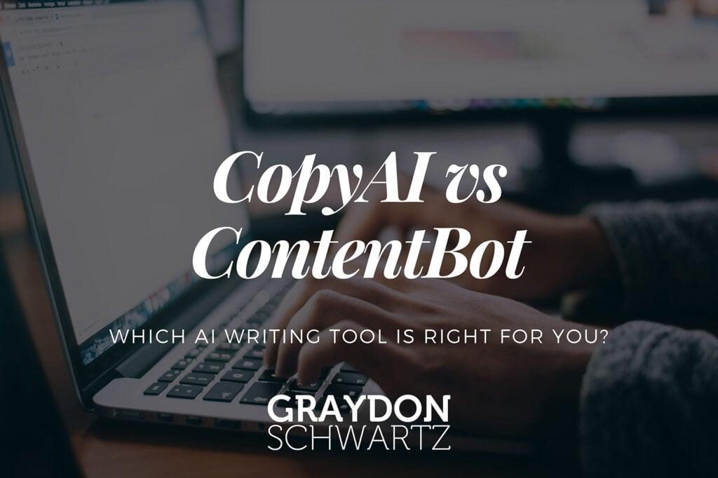 CopyAI vs ContentBot: ¿Qué herramienta de escritura de IA es la adecuada para ti?
