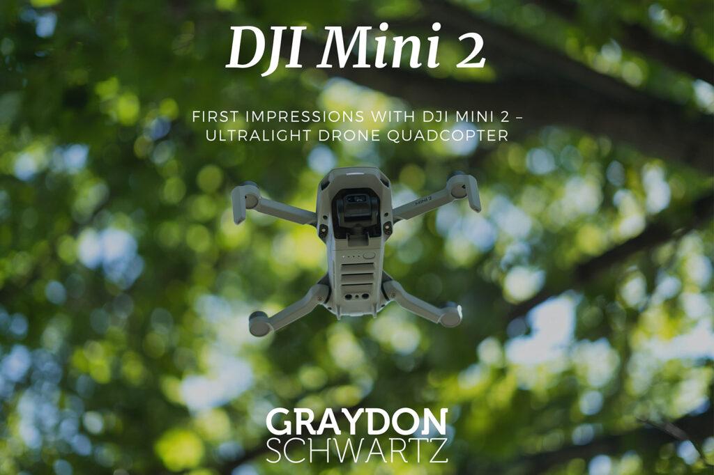 Erste Eindrücke mit DJI Mini 2 - Ultraleicht-Drohne Quadcopter