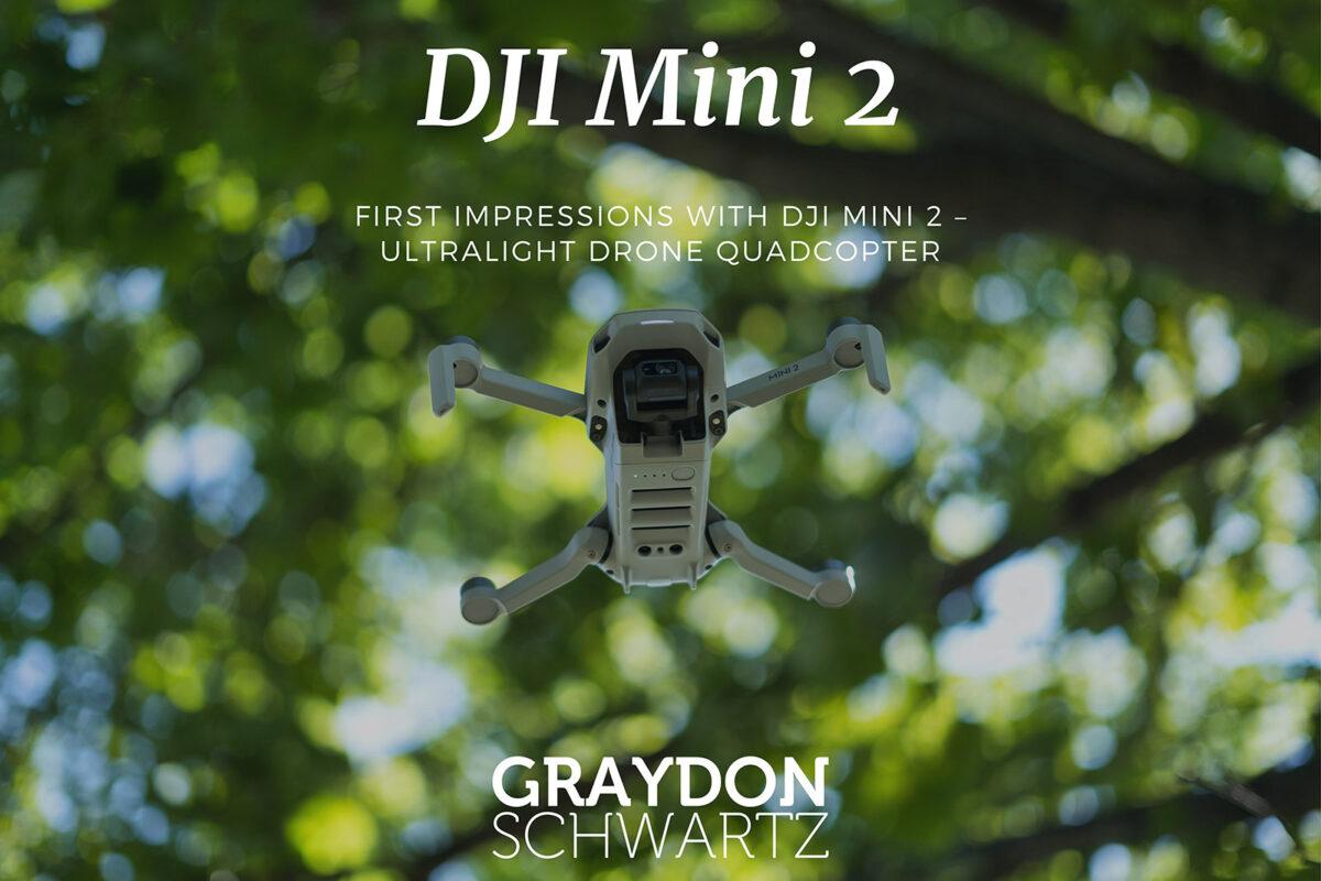 Primeras impresiones con el DJI Mini 2 - Drone Quadcopter ultraligero