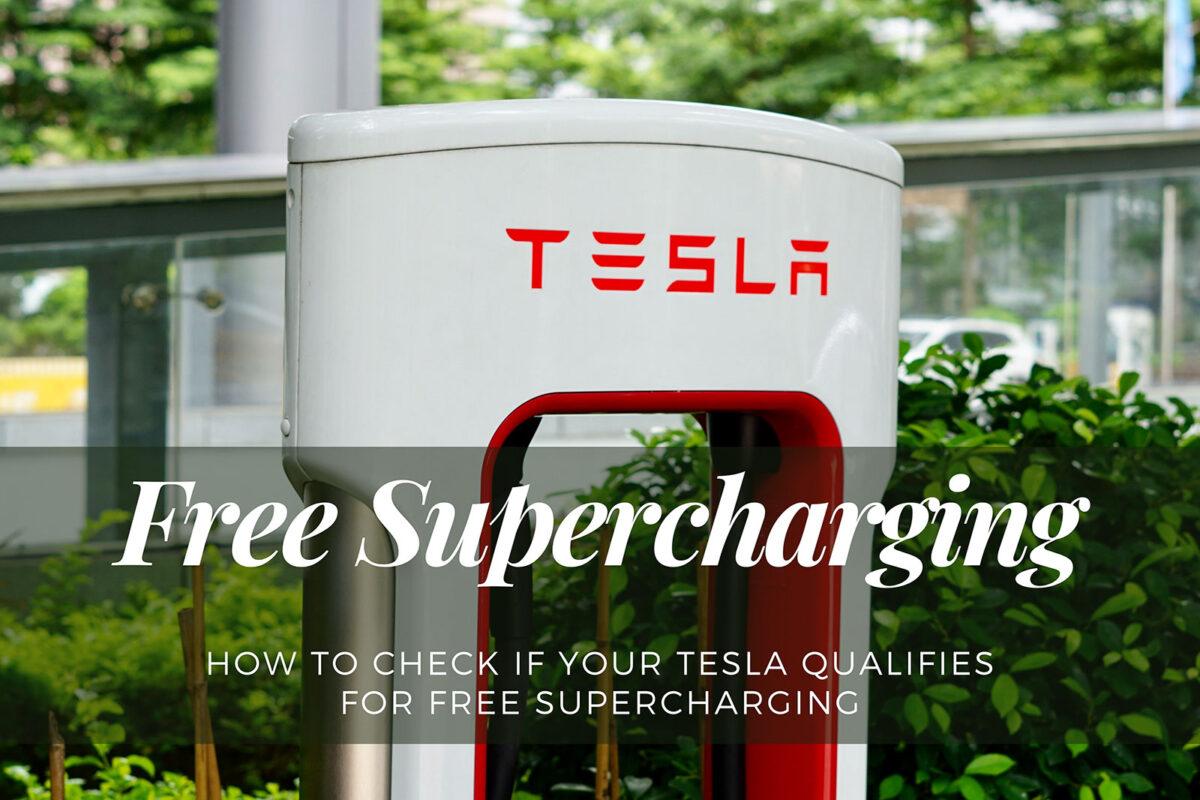 Comment vérifier si votre Tesla remplit les conditions requises pour bénéficier de la supercharge gratuite ?